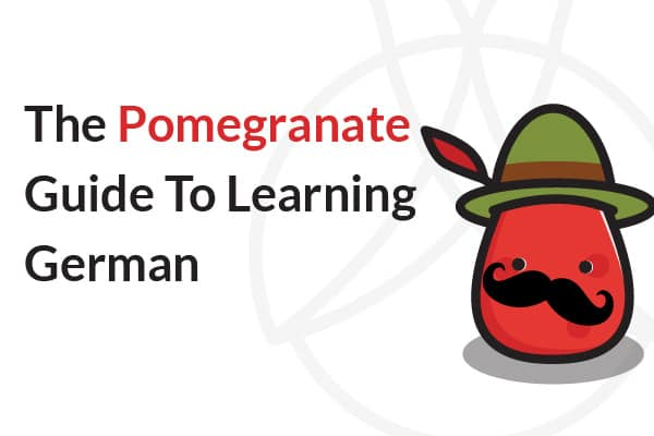 The Pomegranate Guide To Learning German