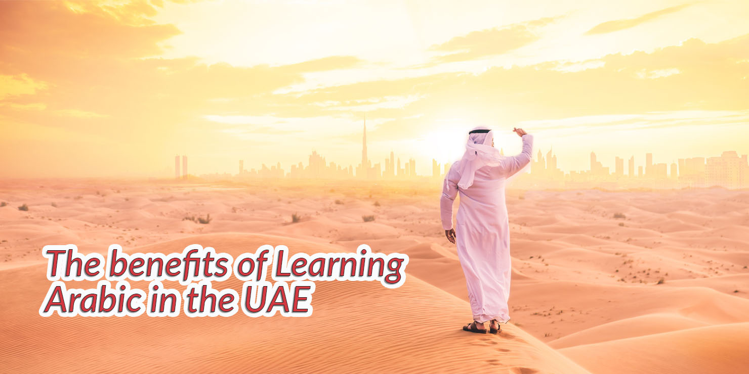 The benefits of Learning Arabic in the UAE