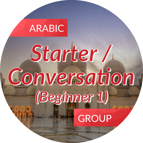 Arabic<br/>Starter  / Conversation (Beginner 1)