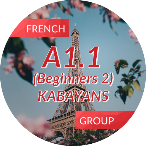 French<br/>A1.1 (Beginner 2) KABAYANS
